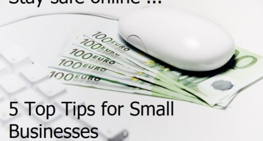 5 Top Online Security Tips for Small Business