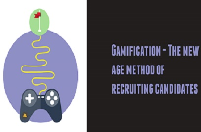 Gamification: The New-Age Method of Recruiting Candidates