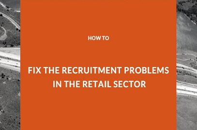 How to fix the Recruitment Problems in the Retail Sector