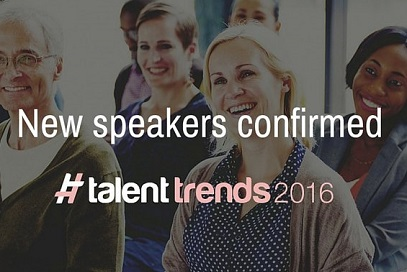 New Speakers Confirmed for Talent Trends 2016