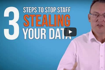 How to Stop Staff Stealing your Data!