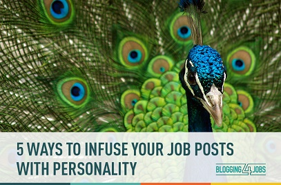 5 Ways to Infuse your Job Posts with Personality